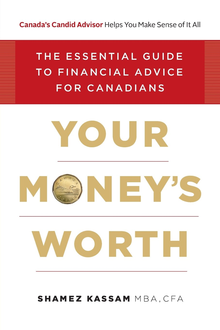 Your Money's Worth: The Essential Guide to Financial Advice for Canadians pdf