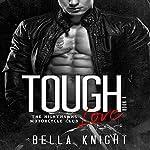 Tough Love: The Nighthawks MC, Book 6 | Bella Knight