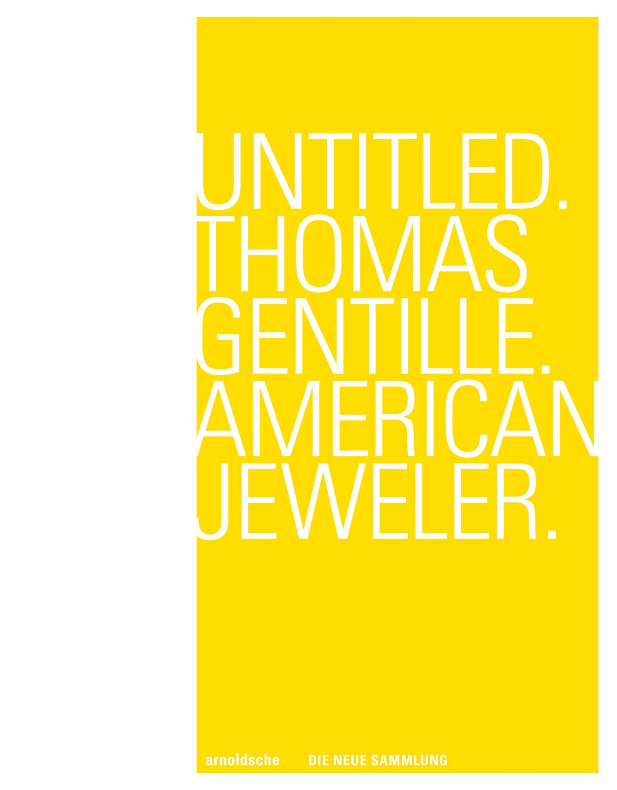 Untitled. Thomas Gentille. American Jewelry (English and German Edition) pdf epub