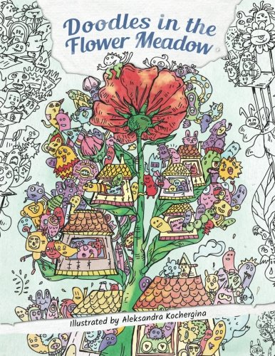 Doodles in the Flower Meadow - Adult Coloring Book: Discover the Hidden World amidst the Flowers (Best Gel Pen In India)