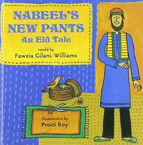 Nabeel's New Pants: An Eid Tale by Amazon Childrens Publishing
