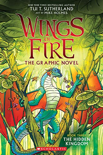 Wings of Fire Graphic Novel #3: The Hidden Kingdom: A Graphix Book