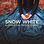 Snow White & Other Children's Stories | Hans Christian Andersen,Jacob Grimm,Wilhelm Grimm
