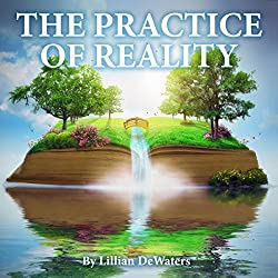 The Practice of Reality