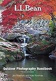L. L. Bean Outdoor Photography Handbook, Jim Rowinski and Kate Rowinski, 1592283136