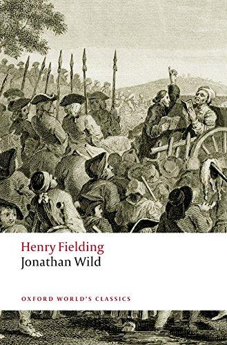 Jonathan Wild (Oxford World's Classics)