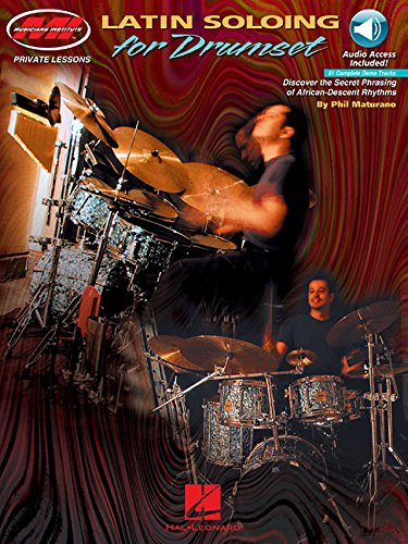 Latin Soloing for Drumset: Private Lessons Series