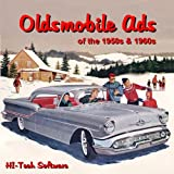 Oldsmobile Ads of the 1950s & 1960s