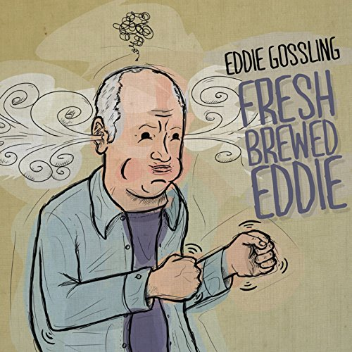 Fresh Brewed Eddie [Explicit]