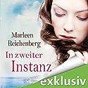 In zweiter Instanz Hörbuch von Marleen Reichenberg Gesprochen von: Sabina Godec