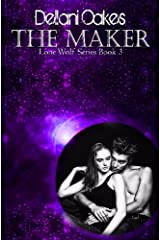 The Maker: Lone Wolf Book 3 (Lone Wolf Series) Kindle Edition