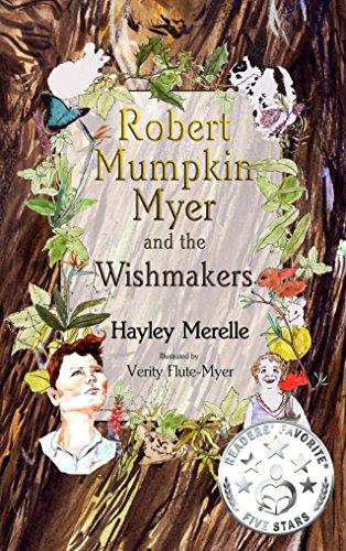 robert-mumpkin-myer-and-the-wish-makers-the-robert-mumpkin-myer-series-book-1
