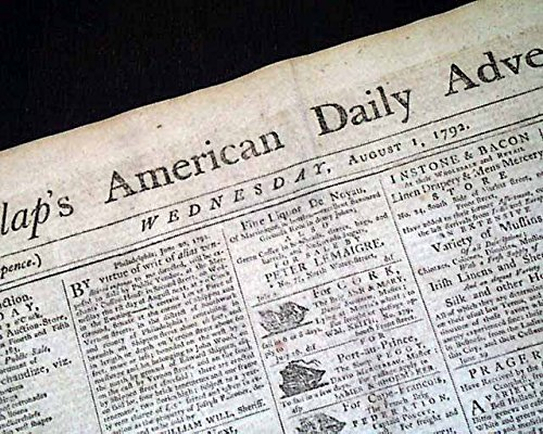 Daily Advertiser Newspaper (Rare 18th Century PHILADELPHIA PA w/ Shipping Advertisements 1792 Old Newspaper DUNLAP'S AMERICAN DAILY ADVERTISER, Philadelphia, Aug. 1, 1792 The...)