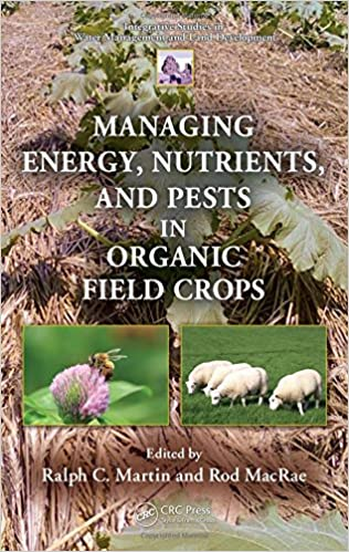 and Pests in Organic Field Crops Nutrients Managing Energy