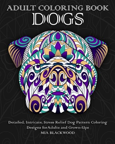 Adult Coloring Book Dogs Intricate