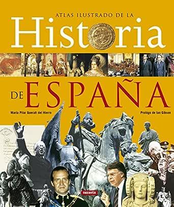 Historia De España,Atlas Ilustrado eBook: Queralt del Hierro, María Pilar, Susaeta, Equipo: Amazon.es: Tienda Kindle