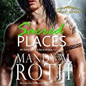 Sacred Places: An Immortal Highlander, Druid, Book 1 Audiobook by Mandy M. Roth Narrated by Mason Lloyd
