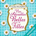 Nos adorables belles-filles Audiobook by Aurélie Valognes Narrated by Véronique Groux de Miéri