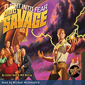 Doc Savage #1: Flight into Fear Audiobook