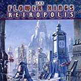 Retropolis by Flower Kings