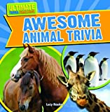 Awesome Animal Trivia, Lucy Rauker, 1433982889