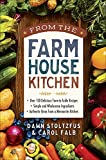 farmhouse kitchen ideas From the Farmhouse Kitchen: *Over 150 Delicious Farm-to-Table Recipes *Simple and Wholesome Ingredients *Authentic Ideas from a Mennonite Kitchen