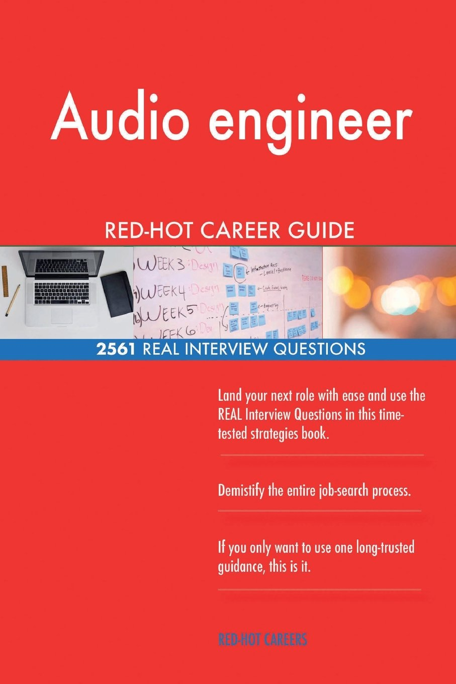 Audio engineer RED-HOT Career Guide; 2561 REAL Interview Questions