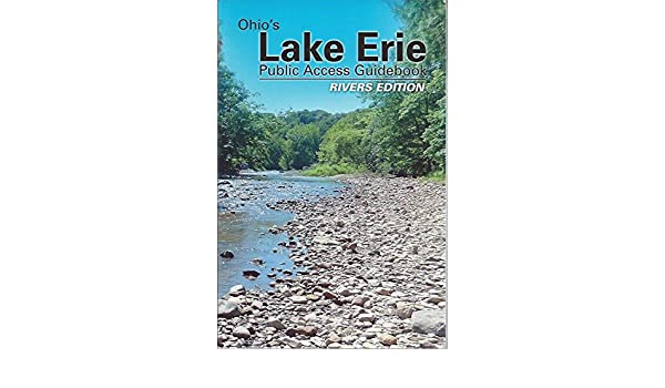 ohio s lake erie public access guidebook rivers edition shaun rh amazon com Ohio River Navigation Charts Ohio River Navigation Charts