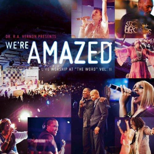 We're Amazed (Live Worship At ...