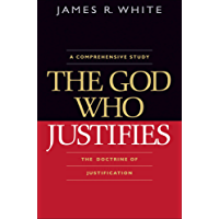 The God Who Justifies (English Edition)