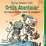 Ein kleiner Roboter lässt es scheppern (Orbis Abenteuer 2) | Thomas Christos