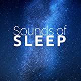 Sounds of Sleep - Night Music for Sleep Well and Stop Snoring