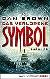 Das verlorene Symbol: Thriller (Robert Langdon) (German Edition)