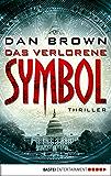 Das verlorene Symbol: Thriller (Robert Langdon)
