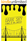 Dark Sky (The Misadventures of Max Bowman Book 1)