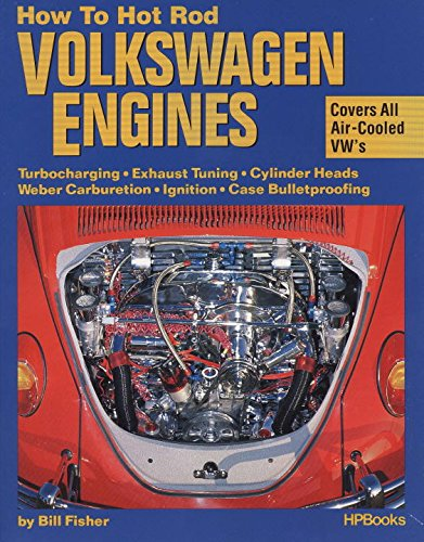 How to Hot Rod Volkswagen Engines