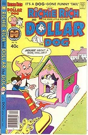 Amazon.com: RICHIE RICH & DOLLAR THE DOG (1977-1982) 12 VF