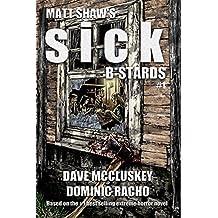 Sick B*stards: The Comic