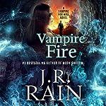 Vampire Fire | J.R. Rain