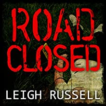 Road Closed: Geraldine Steel Series, Book 2 Audiobook by Leigh Russell Narrated by Lucy Price-Lewis