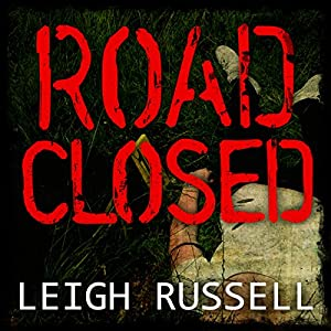 Road Closed: Geraldine Steel Series, Book 2 Audiobook