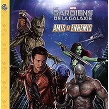 Marvel Les gardiens de la Galaxie - Amis et ennemis