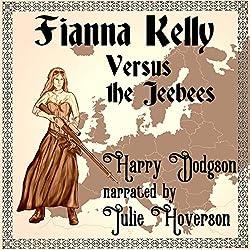 Fianna Kelly Versus the Jeebees