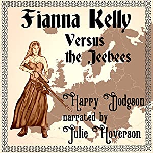 Fianna Kelly Versus the Jeebees Audiobook