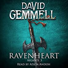 Ravenheart: Rigante, Book 3 Audiobook by David Gemmell Narrated by Adjoa Andoh