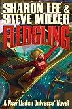 Fledgling (Liaden Universe Novels)
