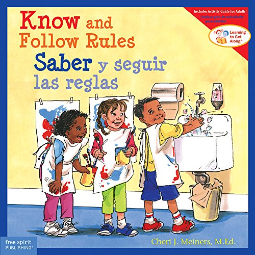 Know and Follow Rules / Saber y seguir las reglas (Learning to Get Along®) (English and Spanish Edition)