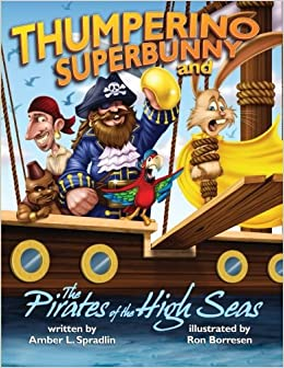 Book Thumperino Superbunny and the Pirates of the High Seas
