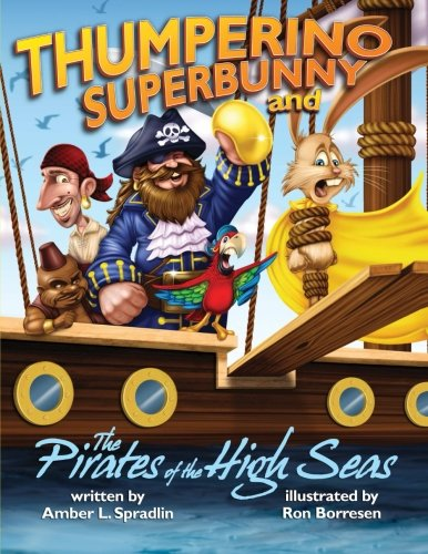 THUMPERINO SUPERBUNNY AND PIRATES OF THE HIGH SEAS