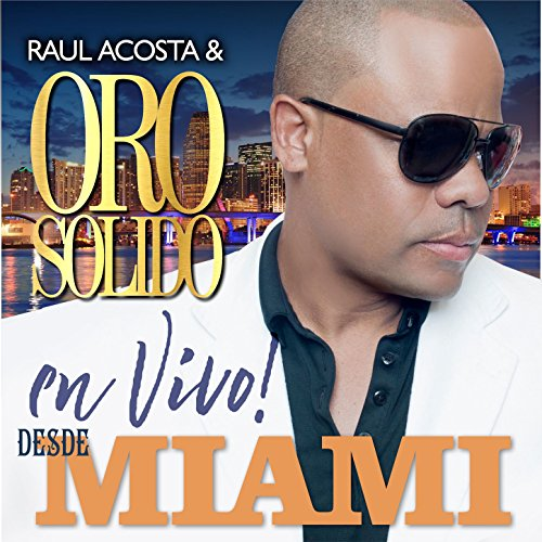 Oro Solido Stream or buy for $11.49 · Live from Miami